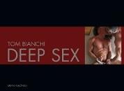 Bianchi, Tom: Deep Sex