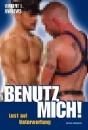 Andrews, Vincent L.: Benutz mich!
