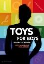 Schulze, Micha: Toys for Boys