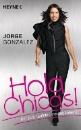 Gonzalez, Jorge: Hola Chicas!