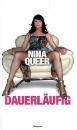 Queer, Nina: Dauerläufig
