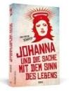 Schäfer, Ann-Kristin: Johanna und die Sache mit dem Sinn des Lebens