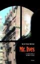 Glöckler, Ralph R.: Mr. Ives und die Vettern vierten Grades
