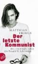 Frings, Matthias: Der letzte Kommunist