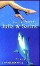 Schenk, Daniela: Julia & Satine