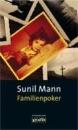Mann, Sunil: Familienpoker