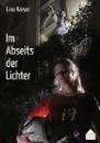 Kaiser, Lina: Im Abseits der Lichter