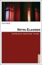 Vogel, Katrin: Hotel Glamour