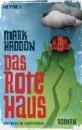 Haddon, Mark: Das rote Haus