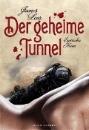 Lear, James: Der geheime Tunnel