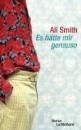 Smith, Ali: Es hätte mir genauso