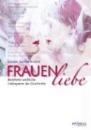 Schmölzer, Hilde: Frauenliebe