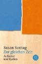 Sontag, Susan: Zur gleichen Zeit