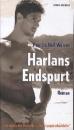 Warren, Patricia Nell: Harlans Endspurt