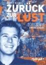 Kobi, Fritz: Zurück zur Lust