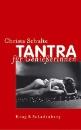 Schulte, Christa: Tantra für Geniesserinnen