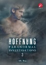 Blue, Ally: Paranomal Investigations - Hoffnung