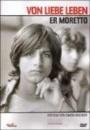 Er Moretto - Von Liebe leben (DVD)