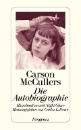 McCullers, Carson: Die Autobiographie