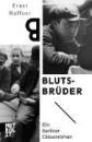 Haffner, Ernst: Blutsbrüder