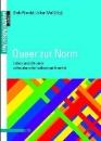 Weiß, Volker (Hrsg.): Queer zur Norm