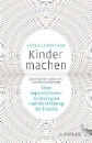 Bernard, Andreas: Kinder machen