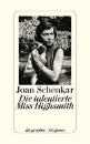 Schenkar, Joan: Die talentierte Miss Highsmith