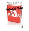 Barker, Meg: Rewriting the Rules