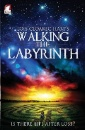 Hart, Lois Cloarec: Walking the Labyrinth