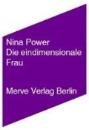 Power, Nina: Die eindimensionale Frau