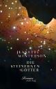 Winterson, Jeanette: Die steinernen Götter