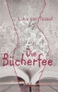 van Tessel, Lucy: Die Bücherfee