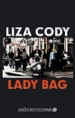 Cody, Liza: Lady Bag