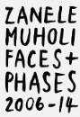Muholi, Zanele: Faces and Phases 2006-2014
