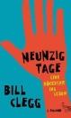 Clegg, Bill: Neunzig Tage. Eine Rückkehr ins Leben