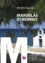 Pachel, Peter: Maroulas Geheimnis