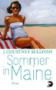 Sullivan, J. Courtney: Sommer in Maine