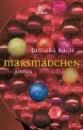 Bach, Tamara: Marsmädchen