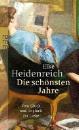 Heidenreich, Elke: Die schönsten Jahre