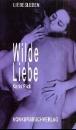 Rick, Karin: Wilde Liebe