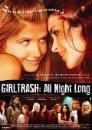 GIRLTRASH: All night long (DVD)