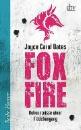 Oates, Joyce Carol: Foxfire