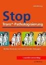 Allex, Anne (Hrsg.): Stop Trans*-Pathologisierung