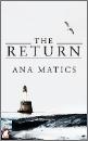 Matics, Ana: The return