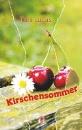 Lucas, Toni: Kirschensommer