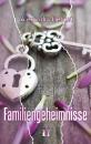 Liebert, Alexandra: Familiengeheimnisse