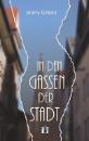 Green, Jenny: In den Gassen der Stadt