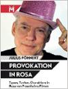 Pöhnert, Julius: Provokation in Rosa