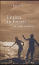 Rick, Karin: Furien in Ferien