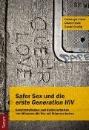 """Imhof, Christoph (Hrsg.): Safer Sex und die """"erste Generation HIV"""""""